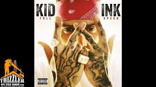 Kid Ink ft. R. Kelly - Dolo [Prod. Nic Nac x Mark Kragen] [Thizzler.com]