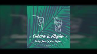 INDIGO JAMS · CRUZ CAFUNÉ - CUBATA & MOJITO