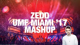 How Deep Is Your Love vs Gotta vs Posse vs Candyman - Zedd UMF Miami '17 Mashup