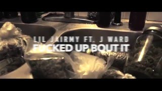 Lil Jairmy Ft. J Ward- Fucked Up Bout It (Dir. by Benji Bema)