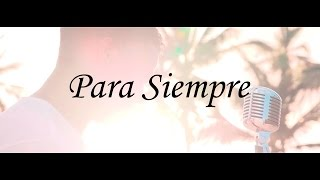 Jireh Worship Team - Para Siempre (Official Video)