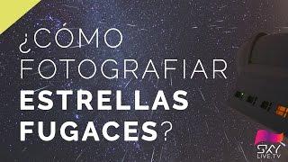 Fotografía de estrellas fugaces con JC Casado