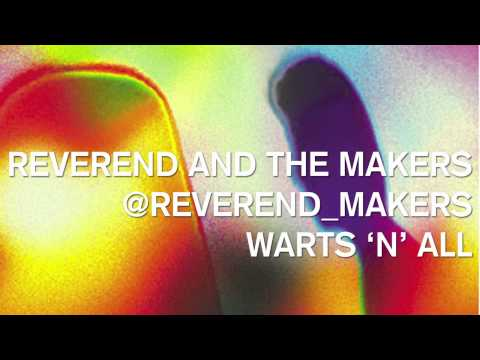 reverend-and-the-makers-warts-n-all-reverendmakers