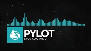 [Synthwave] - PYLOT - Shadowtask