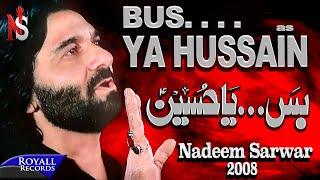 Nadeem Sarwar - Buss Ya Hussain (2008) width=