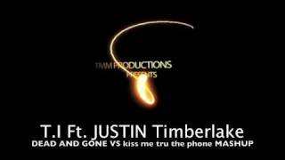 TI ft.Justin Timberlake- Kiss me tru dead and gone - (MASHUP) SOUNDFREAK