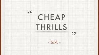 LYRIC VDO : Sia - Cheap Thrills (Without Sean Paul Version)