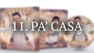 11. Pa' Casa - El Joey (Video Lyrics) @ElJoeyPR