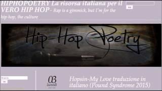 Hopsin-My Love traduzione in italiano (Pound Syndrome 2015) LINK IN DESCRIZIONE!