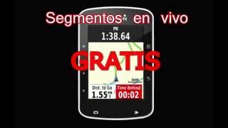Segmentos en vivo GRATIS // Garmin 520 // Strava // Free Live Segments