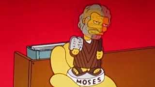 Homer Simpson: Hey, Moses. Are you a loser?