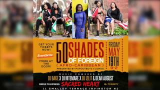 50 Shades Of Foreign Afro-Caribean Party Promo May 19