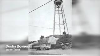 Dustin Bowen - Water Tower (Jason Aldean cover)