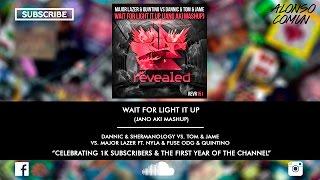 ¡1K SPECIAL! [5/8] Wait For Light It Up (Jano Aki Mashup)
