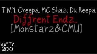 T.W.Y, CREEPA, MC SHAz & Du REEPA [MONSTARz&CMU] - DiFFRENT ENDz