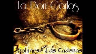 La Don Carlos 10 El hijo del pueblo