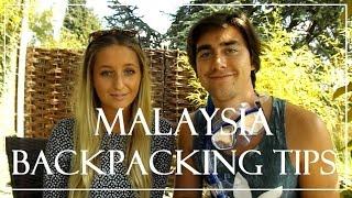 Malaysia - Backpacking Tips