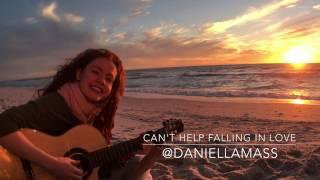 Daniella Mass - Can't Help Falling in Love (Elvis Presley - Cover)