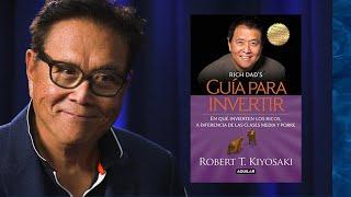Guía para invertir de Robert T Kiyosaki 1 (Resumen Animado)