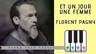 ET UN JOUR UNE FEMME - Florent Pagny - Accord de 7 au piano