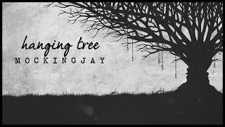 The Hanging Tree || Mockingjay (Lyrics)