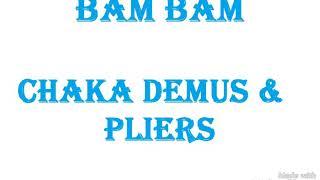Bam bam ~ Chaka demus ft Pliers (Farramedellín)