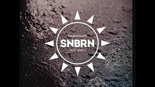 SNBRN - Raindrops (Radio Edit)