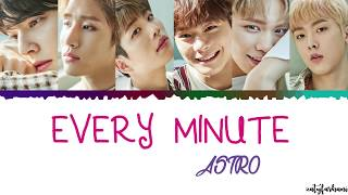 ASTRO - Every Minute Lyrics [Color Coded_Han_Rom_Eng]