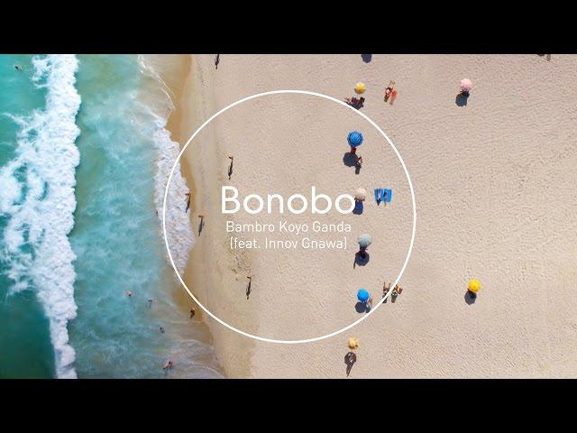 "Videoclip oficial de la canción ""Bambro Koyo Ganda"" de Bonobo."