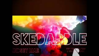 Skedaddle by Lindsey Mae ft. Tuesday