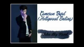 Cameron Byrd - Take My Hand Lyrics