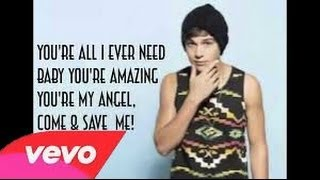 All i ever need Austin Mahone Lyrics Video The Secret