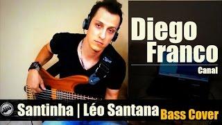 SWINGUEIRA NO BAIXO | Santinha - Léo Santana | BASS COVER (Diego Franco)