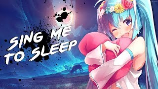 Nightcore - Alone & Sing Me To Sleep | Lyrics