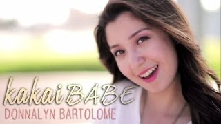 Kakaibabe [Official Music Video] - Donnalyn Bartolome