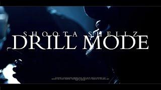 ShootaShellz - Drill Mode   Shot by @BRIvsBRI