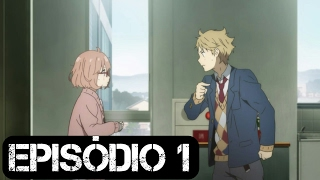 Anime: Kyoukai no Kanata Episódio 01 - Legendado pt | Animes space