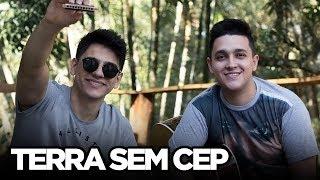 Terra Sem CEP - Jorge e Mateus (Cover Tulio e Gabriel)