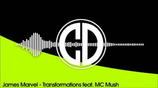 James Marvel - Transformations feat. MC Mush
