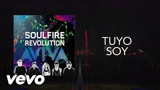 Soulfire Revolution - Tuyo Soy (Lyric Video)
