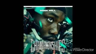 Meek mill championships going bad ft drake