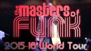 MASTERS OF FUNK 2015 2016 WORLD TOUR
