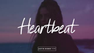 """Heartbeat""🌴 Justin Bieber/DJ Snake/Major Lazer Type Beat"