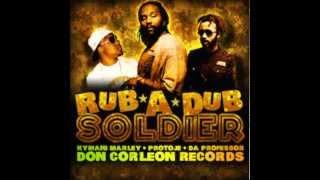 Ky-Mani Marley, Protoje & Da Professor - Rub-A-Dub Soldier