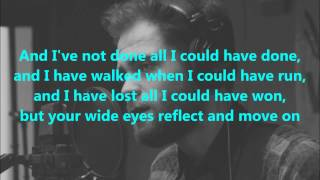 Passenger - Wide Eyes (lyrics on screen)