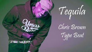 "Free ""Tequila"" Chris Brown feat. Tyga Type Beat | Prod. by Zion & Buddha Inc."