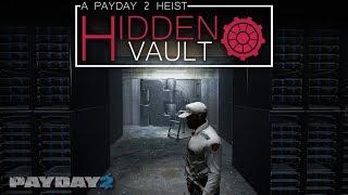 HIDDEN VAULT  (PAYDAY 2 - Custom Heist)