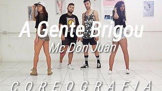 A Gente Brigou - Mc Don Juan | Route Dance