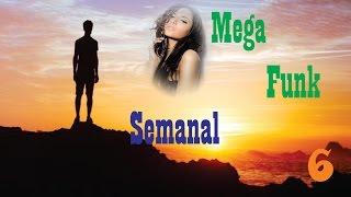 Mega Funk Semanal 06 |MC Pedrinho - Nosso Amor|