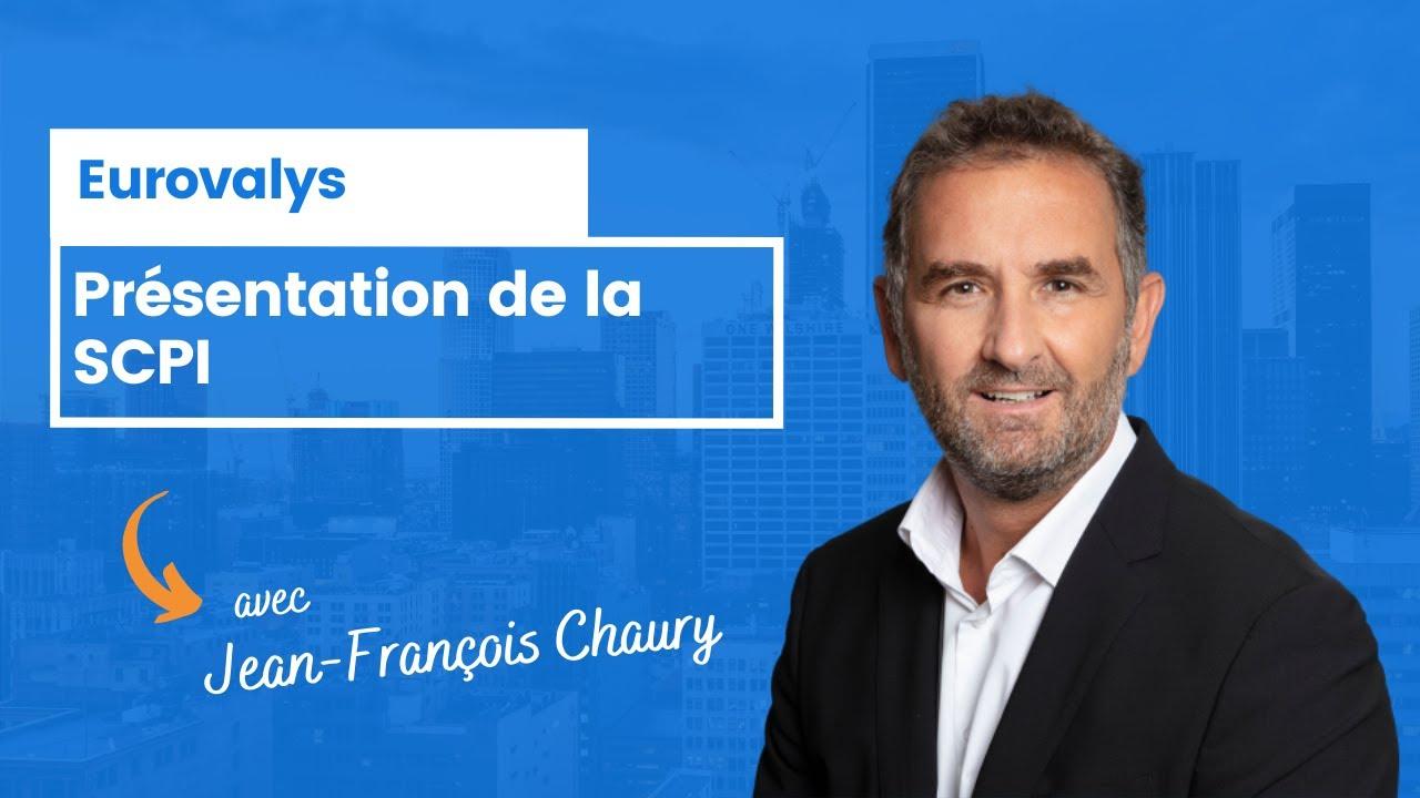 La SCPI Eurovalys par Jean François Chaury